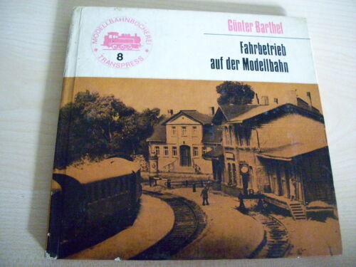 TRANSPRESS Modellbahn Bücherei Teil  8   Fahrbetrieb auf der Modellbahn