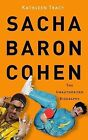 Sacha Baron Cohen: Cultural Learnings from Ali G to Borat by Kathleen Tracy (Hardback, 2008)