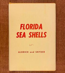 FLORIDA-SEA-SHELLS-by-Bertha-Aldrich-amp-Ethel-Snyder-HC-DJ-LIKE-NEW