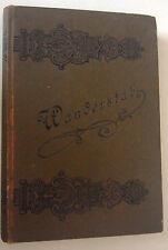 Wanderstab ~Sammlung von Sprüchen und Gedichten und Sprichwörtern 1896