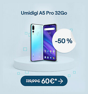 Umidigi A5 Pro 32Go - 60€