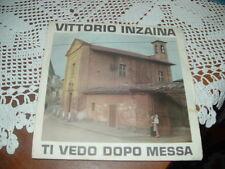 "VITTORIO INZAINA "" TI VEDO DOPO MESSA "" ITALY'65  FESTIVALBAR'65"