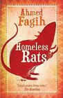 Homeless Rats by Ahmed Fagih (Paperback, 2011)
