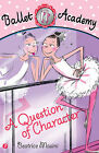 A Question of Character: Bk.2 by Beatrice Masini (Paperback, 2009)