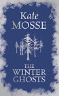 The Winter Ghosts by Kate Mosse (Hardback, 2009)