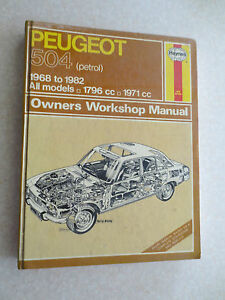 haynes 1968 to 1982 peugeot 504 petrol engine automobile workshop rh ebay ie Peugeot RCZ 2 Wheeler Auto Mobile Peugeot