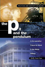 The Pit and the Pendulum: A Co-operative Future for Work in the Welsh Valleys by Molly Scott Cato (Paperback, 2004)
