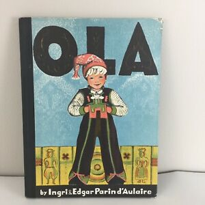OLA-by-Ingri-and-Edgar-Parin-d-039-Aulaire-1932-Norway-Hard-Cover-Vtg-Illustrated