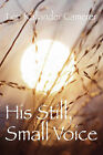 His Still Small Voice by Lori Kallander Camerer (Paperback / softback, 2008)