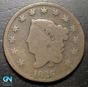 1826 Coronet Head Large Cent   --  MAKE US AN OFFER!  #B0928