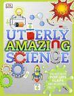 Utterly Amazing Science by Dr Robert Winston (Hardback, 2014)