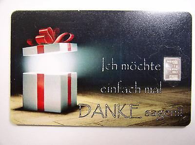 Beminnelijk Silberbarren , Valcambi , Geschenkkarte , Motiv : Danke , # 18