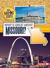 What's Great about Missouri? by Robin Koontz (Paperback / softback, 2015)