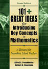 101+ Great Ideas for Introducing Key Concepts in Mathematics: A Resource for Secondary School Teachers by Alfred S. Posamentier, Herbert A. Hauptman (Paperback, 2006)