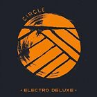 Circle von Electro Deluxe (2016)