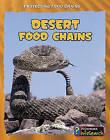 Desert Food Chains by Buffy Silverman (Paperback / softback, 2010)