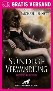 Suendige-Verwandlung-Erotischer-Roman-von-Michael-Bennett-blue-panther-books