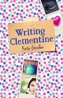 Writing Clementine by Kate Gordon (Paperback, 2015)