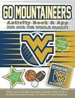 Go Mountaineers Activity Book & App by Darla Hall (Paperback / softback, 2015)