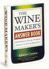 The Wine Maker's Answer Book by Alison Crowe (Paperback, 2007)