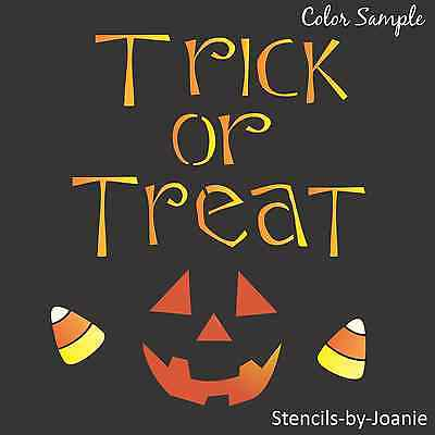 Joanie STENCIL Trick Treat Sweet Candy Corn Halloween Seasonal Fall Art Signs