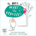 The Hueys: What's the Opposite? by Oliver Jeffers (Mixed media product, 2016)