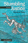 Stumbling Toward Justice: Stories of Place by Lee Hoinacki (Paperback, 1999)