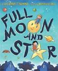 Full Moon and Star by Lee Bennett Hopkins (Hardback, 2011)