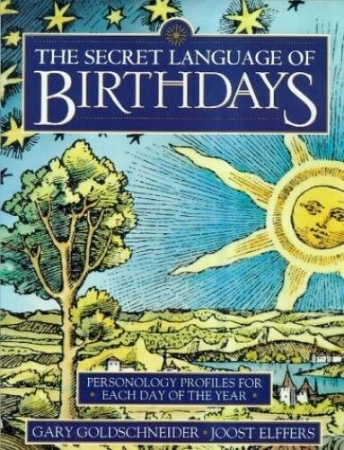 The Secret Language of Birthdays: Personology Pr... by Elffers, Joost 1862044163