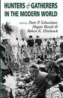 Hunters and Gatherers in the Modern World: Conflict, Resistance and Self-determination by Berghahn Books, Incorporated (Paperback, 2001)