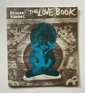 1966-Lenore-Kandel-039-s-THE-LOVE-BOOK-1st-Edition-1966-By-Stolen-Paper-Editions