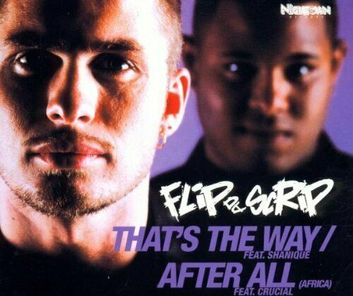 Flip da Scrip That's the way/After all (Africa; 2/3 versions, 2000, .. [Maxi-CD]