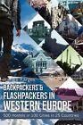 Backpackers & Flashpackers in Western Europe  : 500 Hostels in 100 Cities in 25 Countries by Hardie Karges (Paperback / softback, 2012)