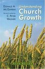 Understanding Church Growth by Donald A. McGavran (Paperback, 1959)