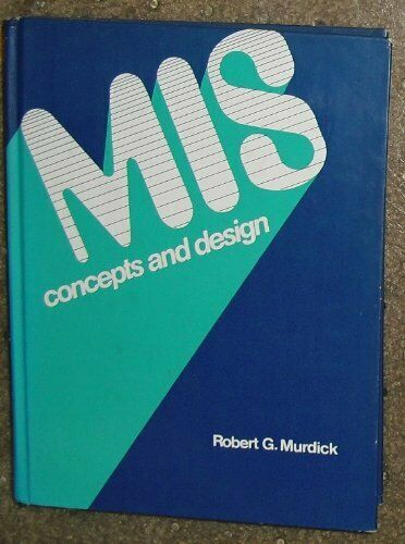 MIS  concepts and design