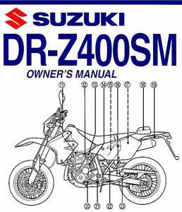2007 suzuki dr z400sm motorcycle owners manual suzuki drz400 dr z rh ebay co uk 2015 drz400s owners manual drz400s owners manual