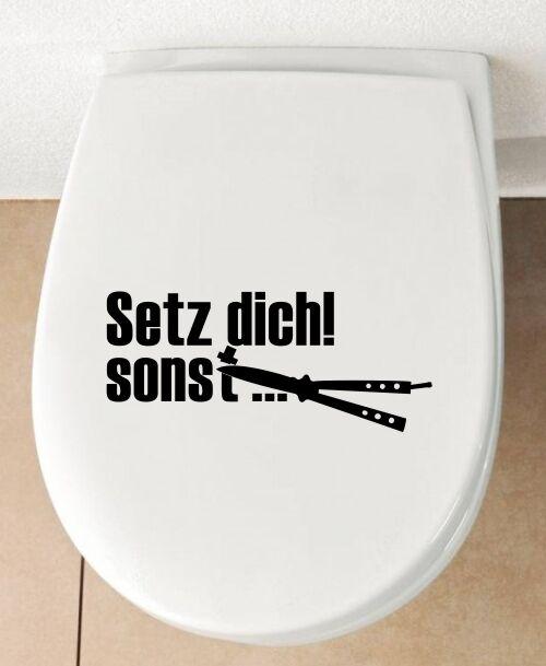 Setz Dich! sonst Aufkleber fun WC Deckel WC Sitz Sticker