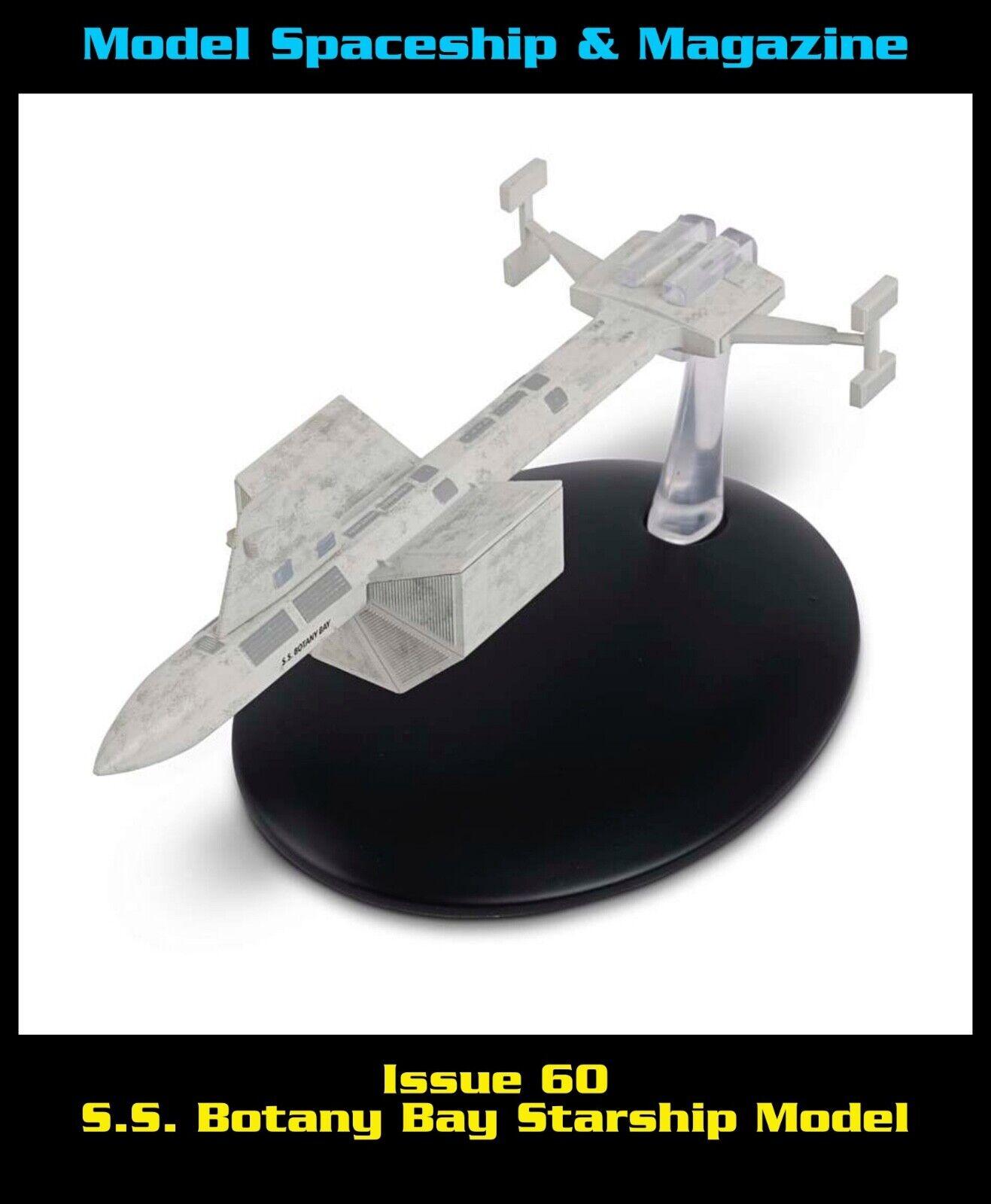 Issue 60: S.S. Botany Bay Starship Model
