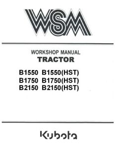 kubota b1550 b1750 b2150 gear hst tractor mower workshop service rh ebay com Kubota B1750 4x4 Tractor kubota b1750 shop manual