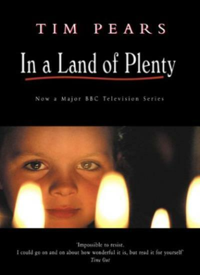 In a Land of Plenty By Tim Pears. 9780552998611