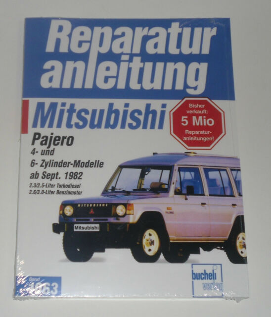 Repair Manual Mitsubishi Pajero L040 with 4- and 6-Zylinder Motor from 1982