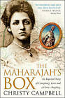 The Maharajah's Box: An Imperial Story of Conspiracy, Love and a Guru's Prophecy by Christy Campbell (Paperback, 2001)
