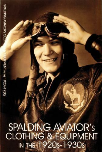 Spalding Aviator's Clothing and Equipment in The 1920s-1930s Paperback