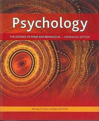 1 of 1 - Psychology: The Science of Mind and Behaviour Australian Ed M Passer R. E. Smith