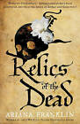 Relics of the Dead: Mistress of the Art of Death 3 by Ariana Franklin (Paperback, 2009)