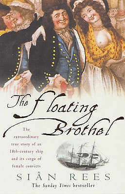 The Floating Brothel: The extraordinary true story o... by Rees, Sian
