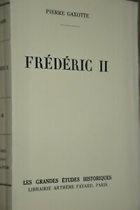 Edition-originale-numerotee-Frederic-II-Pierre-Gaxotte-Ref-A20