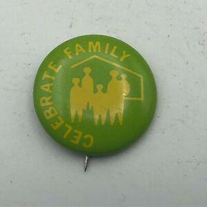"Vintage Celebrate Family 1"" Button Pin Pinback   S2"