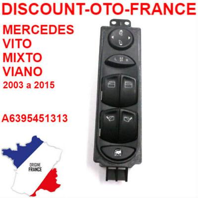 commande bouton vitre électrique Mercedes Viano et Vito A6395451313 NEUF