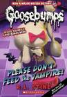 Please Don't Feed the Vampire a Give Yourself Goosebumps Book by R L Stine (Hardback, 2015)